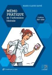 Souvent acheté avec Plaies et cicatrisation : guide pratique pour les IDE, le Mémo pratique de l'infirmière libérale