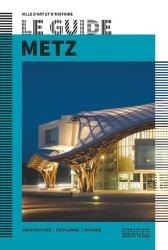 Dernières parutions dans Le Guide, Metz
