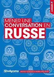 Dernières parutions sur Auto apprentissage, Mener une conversation en russe