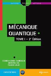 Dernières parutions sur Mécanique, Mécanique quantique - Tome 1