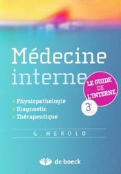 Souvent acheté avec La médecine des voyages, le Médecine interne