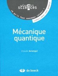 Dernières parutions sur Mécanique quantique, Mécanique quantique