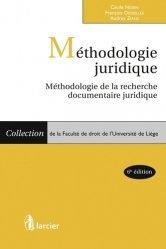 Dernières parutions dans Faculté de droit de l'Université de Liège, Méthodologie juridique. Méthologie de la recherche documentaire juridique, 6e édition
