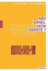 Dernières parutions dans Santé en soi, Mes gènes, mon identité