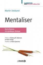 Dernières parutions dans Carrefour des psychothérapies, Mentaliser