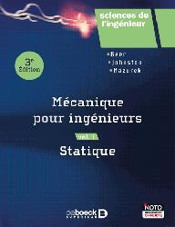 Dernières parutions dans Sciences de l'ingénieur, Mécanique pour ingénieurs Volume 1, Statique