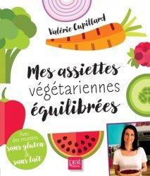 Mes assiettes végétariennes équilibrées