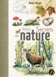 Dernières parutions sur A la campagne - En forêt, Mes secrets de nature
