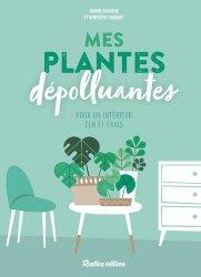 Dernières parutions sur Plantes d'intérieur, Mes plantes dépolluantes
