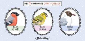 Dernières parutions sur Ornithologie, Mes 3 charmants livres oiseaux
