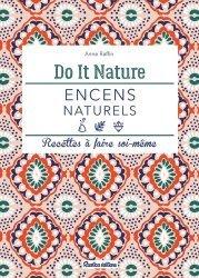 Dernières parutions sur Naturothérapie, Mes résines et encens naturels