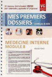 Dernières parutions dans Mes premiers dossiers, Médecine Interne - Module 8