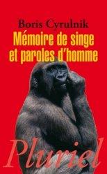 Souvent acheté avec Quand un enfant se donne la mort, le Mémoire de singe et paroles d'homme