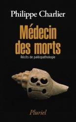 Dernières parutions dans Pluriel, Médecin des morts