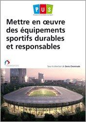 Dernières parutions sur Equipements sportifs et culturels, Mettre en oeuvre des equipements sportifs durables et responsables