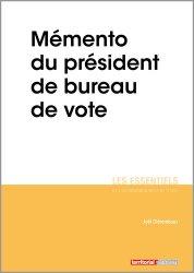 Dernières parutions sur Droit électoral, Mémento du président de bureau de vote