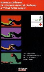 Dernières parutions sur Pathologies neurologiques, Membre supérieur de l'enfant paralysé cérébral & toxine botulinique