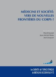 Dernières parutions dans Les carnets de l'espace éthique de Bretagne Occidentale, Médecine et société : vers de nouvelles frontières du corps ?
