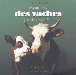 Dernières parutions dans L'Imagier, Mémoires des vaches et des boeufs