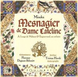 Dernières parutions dans Carrés gourmands, Mesnagier de Dame Cateline. A l'usage de Mahaut & Enguerrand, ses enfants