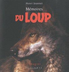 Dernières parutions dans L'Imagier, Mémoires du loup