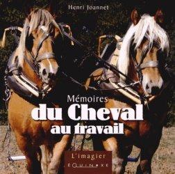 Dernières parutions dans L'Imagier, Mémoires du cheval au travail