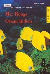 Souvent acheté avec Atlas mondial des Nudibranches, le Mer Rouge-Océan Indien