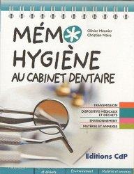 Souvent acheté avec Odontologie conservatrice et restauratrice Tome 1, le Memo hygiène au cabinet dentaire
