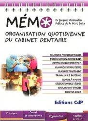 Souvent acheté avec L'ULM  Classe 6, le Mémo organisation quotidienne du cabinet dentaire