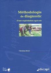 Souvent acheté avec Fonctionnement et diagnostic global de l'exploitation agricole, le Méthodologie de diagnostic d'une exploitation agricole