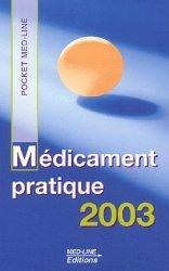 Dernières parutions sur Pharmacologie - Toxicologie ECN / iECN, Médicament pratique 2003