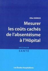 Dernières parutions dans Décideur santé, Mesurer les coûts cachés de l'absentéisme à l'hôpital