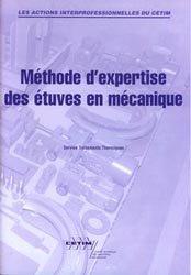 Dernières parutions dans Les actions collectives du CETIM, Méthode d'expertise des étuves en mécanique