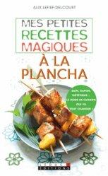 Dernières parutions sur Cuisine espagnole, Mes petites recettes magiques a la plancha