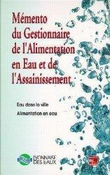 Dernières parutions sur Assainissement, Mémento du gestionnaire de l'alimentation en eau et de l'assainissement