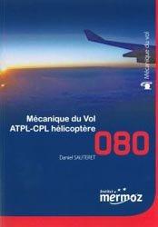 Souvent acheté avec Météorologie, le Mécanique du vol hélicoptère