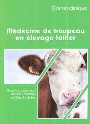 Souvent acheté avec Mémento de médecine bovine, le Médecine de troupeau en élevage laitier