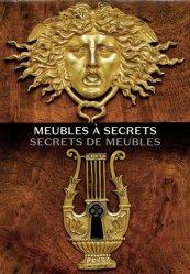 Dernières parutions sur Histoire du mobilier, Meubles à secrets, secrets de meubles