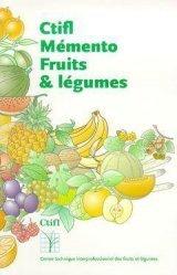 Souvent acheté avec Mémento nouvelles espèces légumières, le Mémento des fruits et légumes