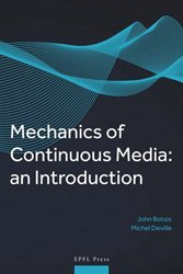 Dernières parutions sur Physique, Mechanics of continuous media : an introduction
