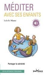 Dernières parutions dans Pratique, Méditer avec ses enfants : partager la sérénité