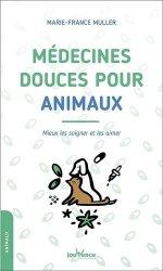 Dernières parutions sur Basse-cour, Médecines douces pour animaux