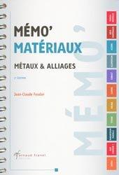 Souvent acheté avec Technologie des métaux, contrôles et essais des soudures, le Mémo' Matériaux