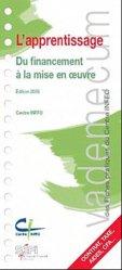Dernières parutions dans Vademecum, Mettre en oeuvre l'apprentissage de l'entreprise au CFA. 2e édition
