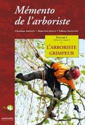 Souvent acheté avec S'inspirer d'hier pour jardiner aujourd'hui, le Mémento de l'arboriste Vol 1