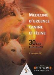 Souvent acheté avec Gestion de la douleur chez le chien et le chat, le Médecine d'urgence canine et féline