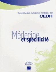 Dernières parutions dans La formation médicale continue du CEDH, Médecine et spécificité