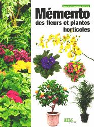 Nouvelle édition Mémento des fleurs et plantes horticoles