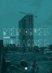 Dernières parutions sur Histoire de l'urbanisme - Urbanistes, Mémoires urbaines