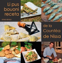 Dernières parutions sur Cuisine provençale, Meilleures recettes du comté de Nice (Nissart)
